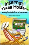 INTERNET TEXAS HOLD´EM - WINNING STRATEGIES FROM AN INTERNET PRO